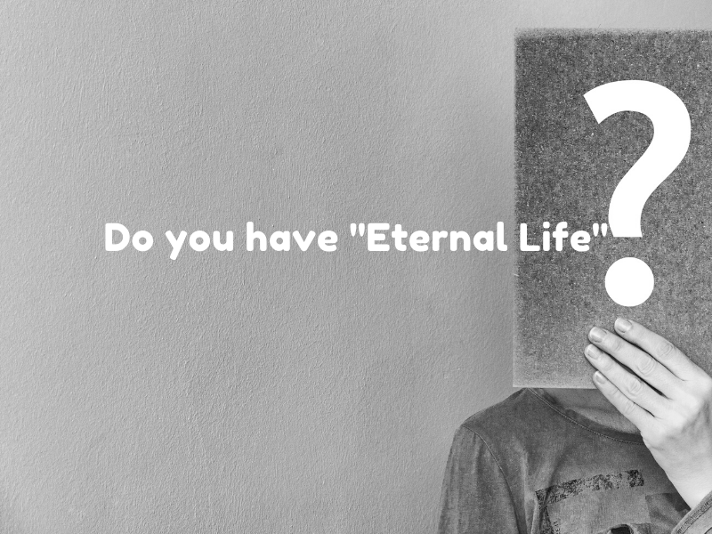 What Does ETERNAL LIFE Mean? (5)